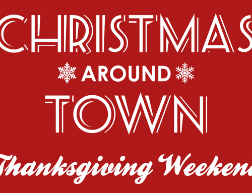 Christmas Around Town – Nov. 29 – Dec. 1